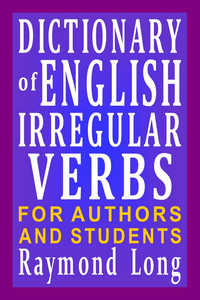 Dictionary of English Irregular Verbs