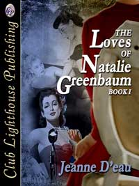 The Loves of Natalie Greenbaum Book I