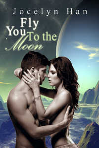 cover design for the book entitled Fly You To The Moon
