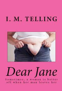Dear Jane by I. M. Telling