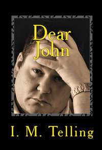 Dear John by I. M. Telling