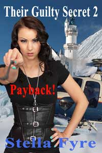 cover design for the book entitled Their Guilty Secret 2: Payback!