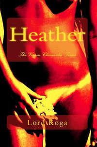 Heather by Lord Koga