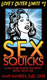 SEX SQUICKS & 100 Other Things You Didn't Know About Sex