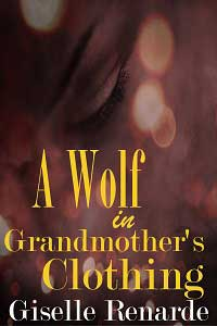 A Wolf in Grandmother's Clothing