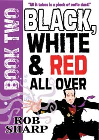 Black, White & Red All Over by Rob Sharp