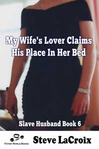 My Wife's Lover Claims His Place In Her Bed