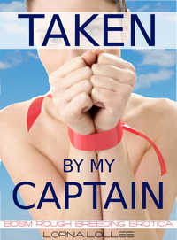cover design for the book entitled Taken by my Captain