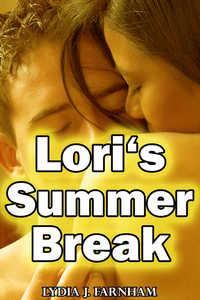 Lori`s Summer Break