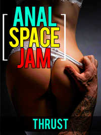 Anal Space Jam