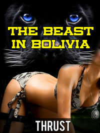 The Beast in Bolivia