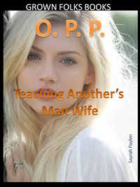 cover design for the book entitled O.P.P.: Teaching Another Man