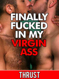 cover design for the book entitled Finally Fucked In My Virgin Ass