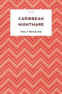 Caribbean Nightmare, Vol-3