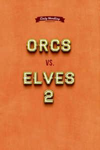 Orcs vs Elves 2 (Dark and Taboo Series)