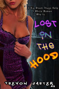 Lost in the Hood  by Trevon Carter