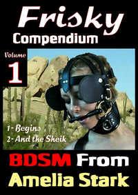 Frisky Compendium Volume One