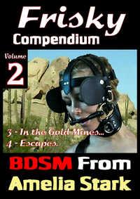 Frisky Compendium Volume Two