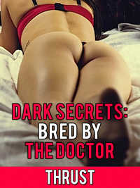 Dark Secrets-Bred By The Doctor