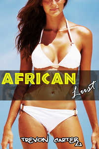 African Lust by Trevon Carter