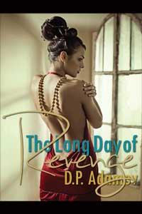 The Long Day of Revenge by D.P. Adamov