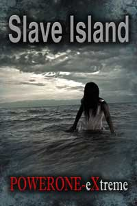 Slave Island by Powerone