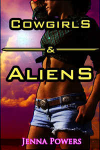 cover design for the book entitled Cowgirls and Aliens