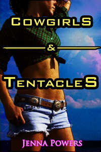 Cowgirls and Tentacles (Tentacle Sex)