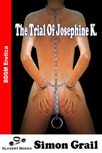 The Trial of Josephine K. by Simon Grail