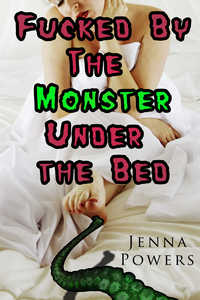 Fucked by the Monster Under the Bed