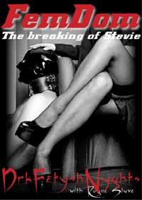 cover design for the book entitled FEM DOM - The Breaking Of Stevie