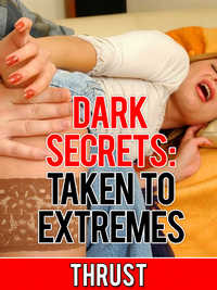 cover design for the book entitled Dark Secrets: Taken To Extremes