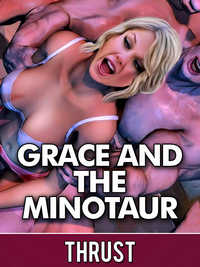 Grace and The Minotaur