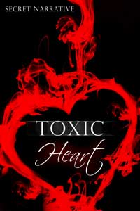 cover design for the book entitled Toxic Heart
