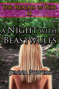 The Realms of War 2: A Night With Beastwulfs