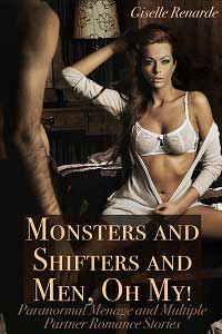 Monsters and Shifters and Men Oh My