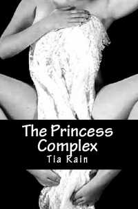 The Princess Complex by Lord Koga