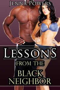 Lessons from the Black Neighbor (Interracial M/F Fellatio Erotica)