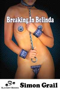Breaking in Belinda