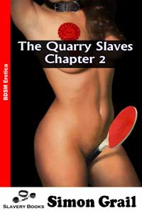 The Quarry Slaves - Chapter 2