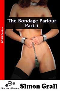 The Bondage Parlour - Part One