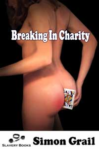 Breaking in Charity