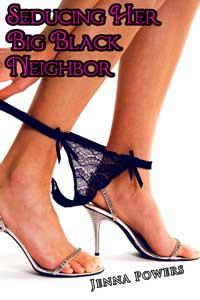Seducing Her Big Black Neighbor