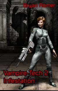 Vampire-Tech 2 : Infestation
