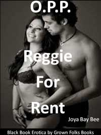 cover design for the book entitled O.P.P.: Reggie For Rent