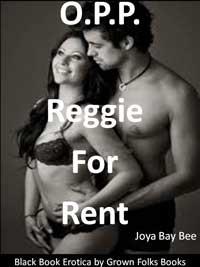 O.P.P.: Reggie For Rent