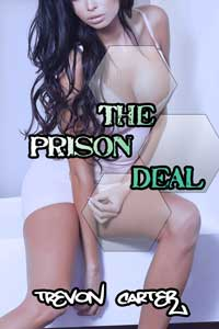 The Prison Deal