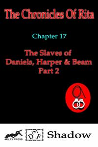 The Slaves of Daniels, Harper and Beam - Part 2