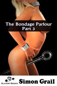 The Bondage Parlour : Part Three