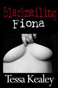 Blackmailing Fiona